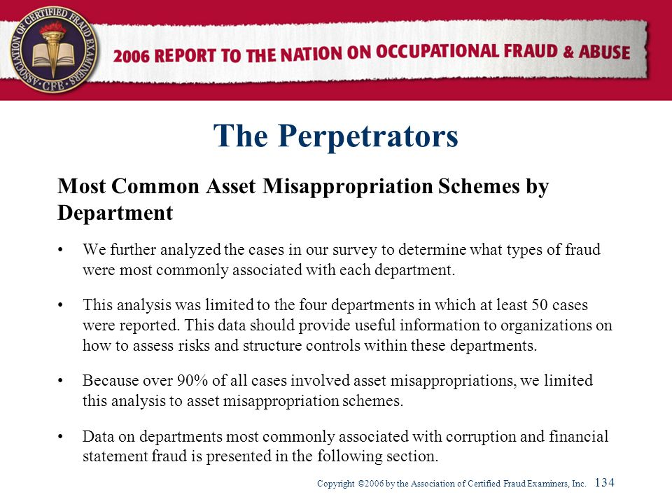 The Perpetrators Most Common Asset Misappropriation Schemes by