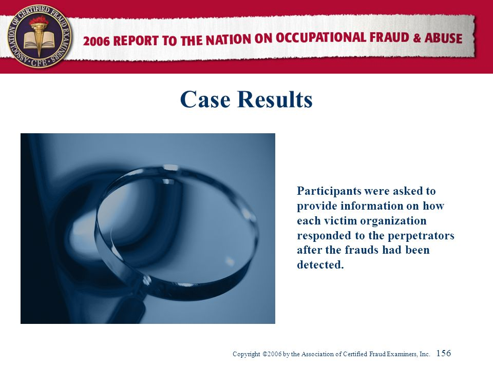 Case Results Participants were asked to provide information on how