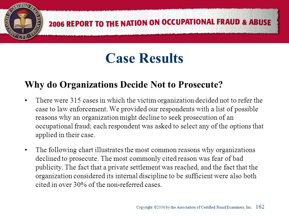 Case Results Why do Organizations Decide Not to Prosecute