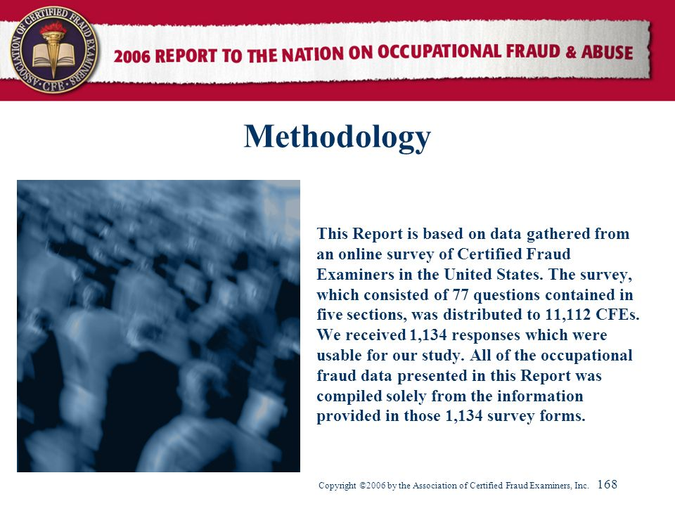 Methodology This Report is based on data gathered from