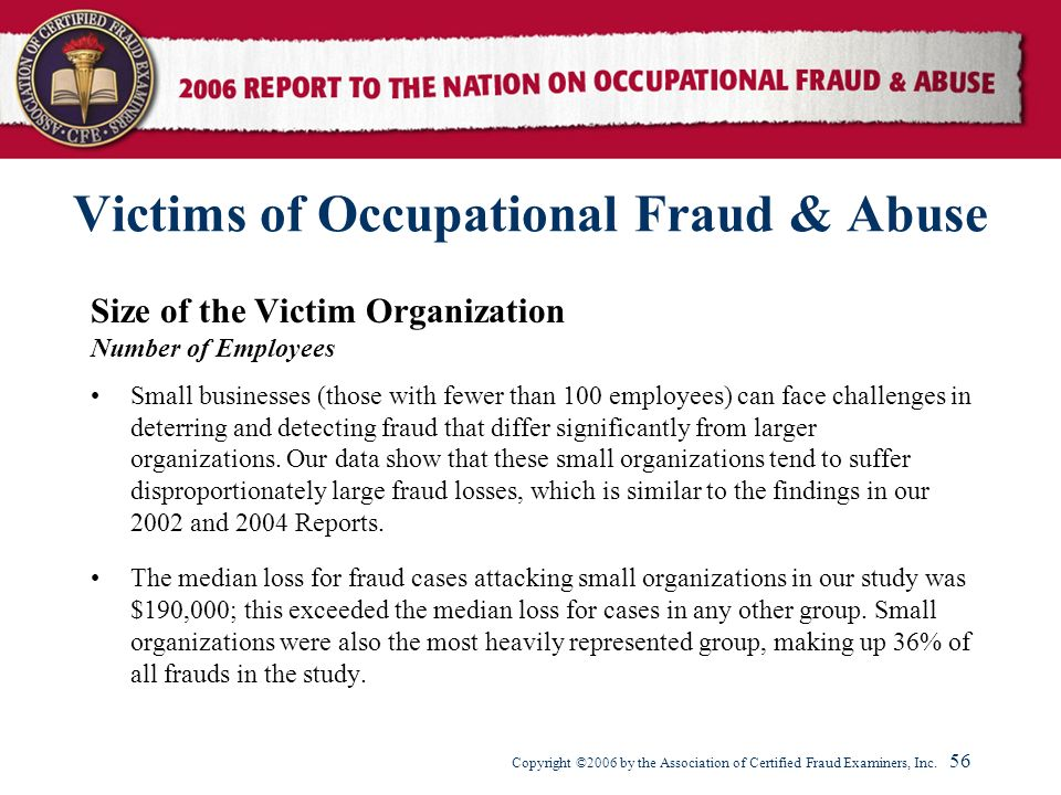Victims of Occupational Fraud & Abuse