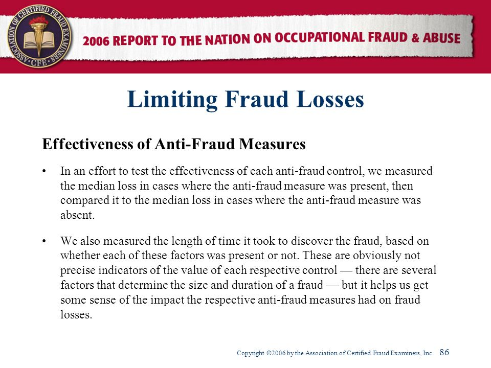 Limiting Fraud Losses Effectiveness of Anti-Fraud Measures