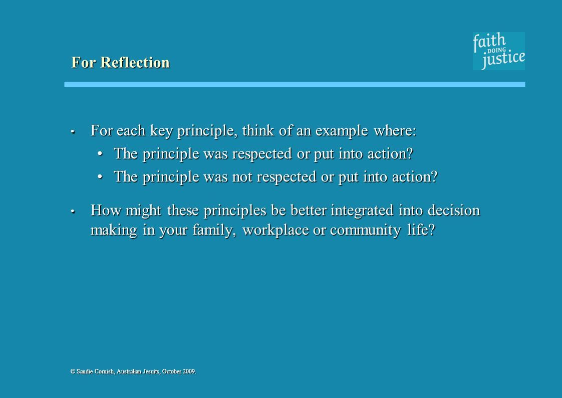 For each key principle, think of an example where: