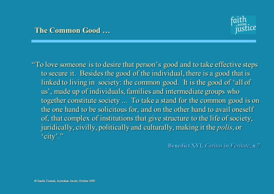 The Common Good …