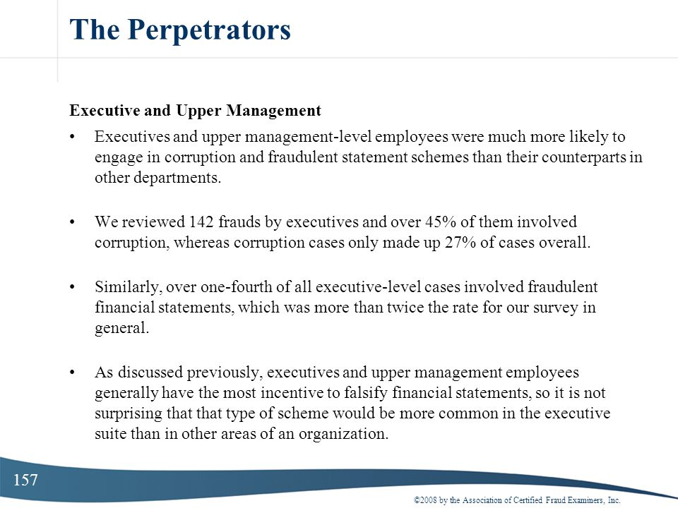 The Perpetrators Executive and Upper Management