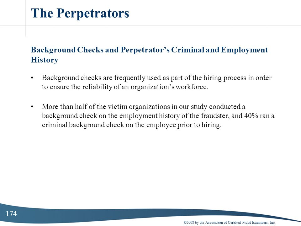 The Perpetrators Background Checks and Perpetrator's Criminal and Employment History.