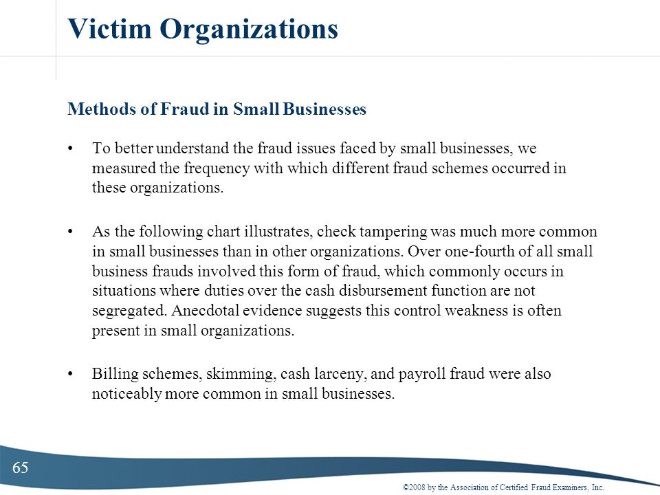 Victim Organizations Methods of Fraud in Small Businesses