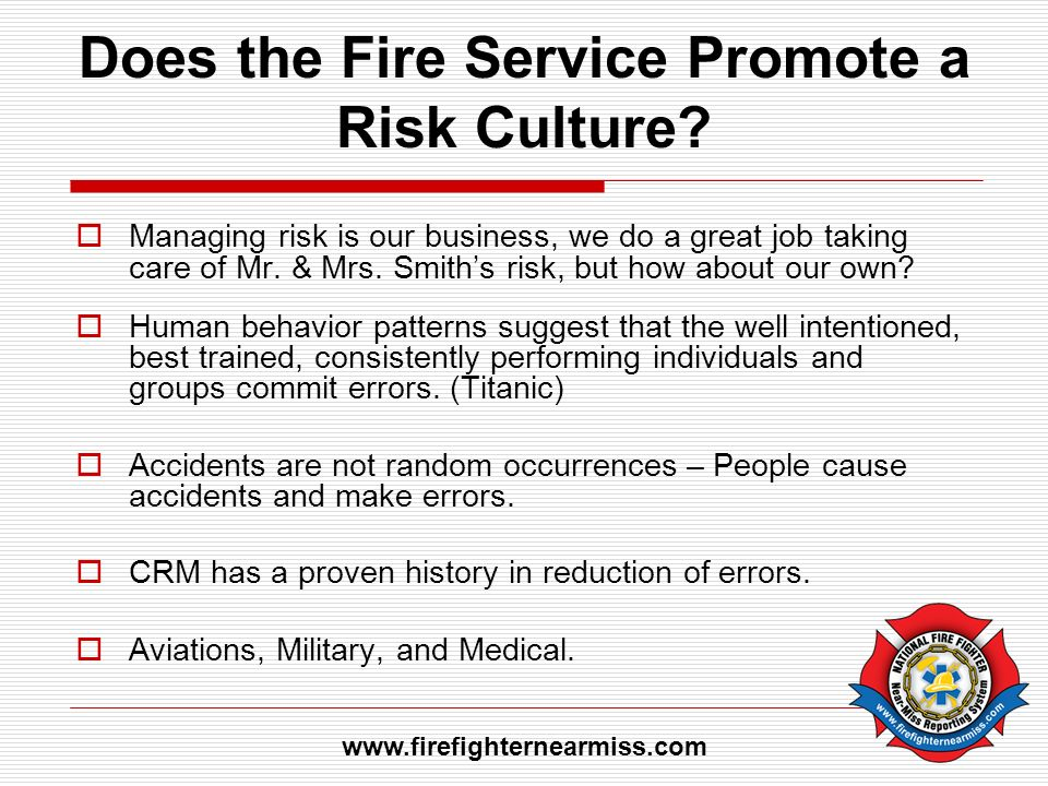 Does the Fire Service Promote a Risk Culture