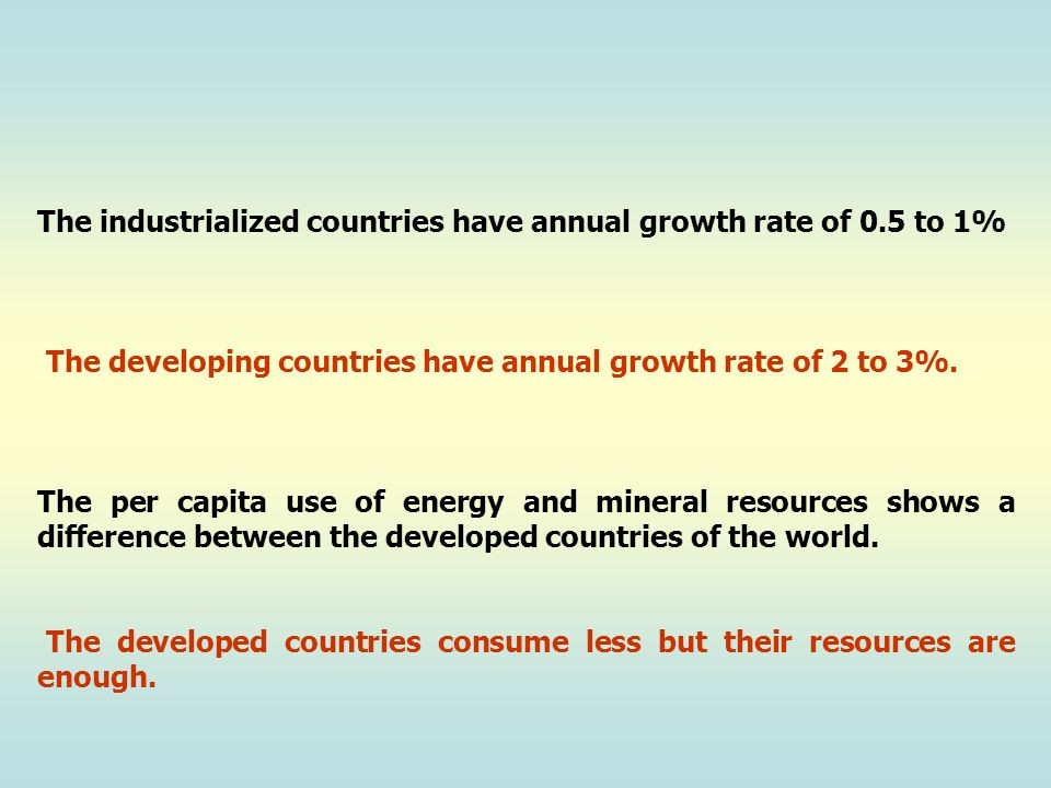 The industrialized countries have annual growth rate of 0.5 to 1%