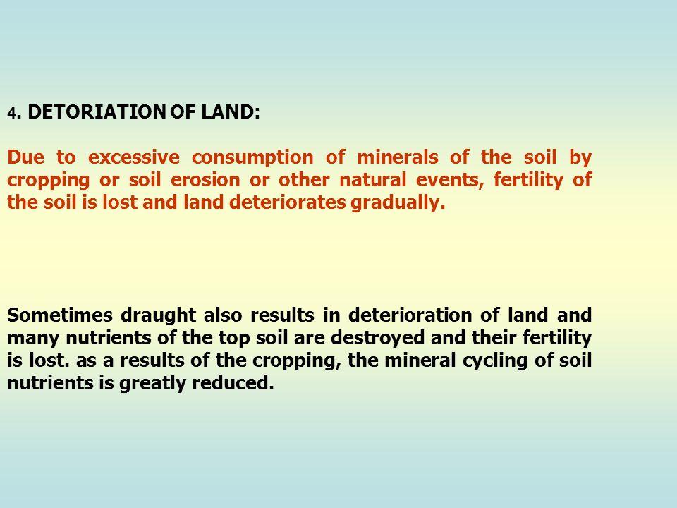 4. DETORIATION OF LAND: