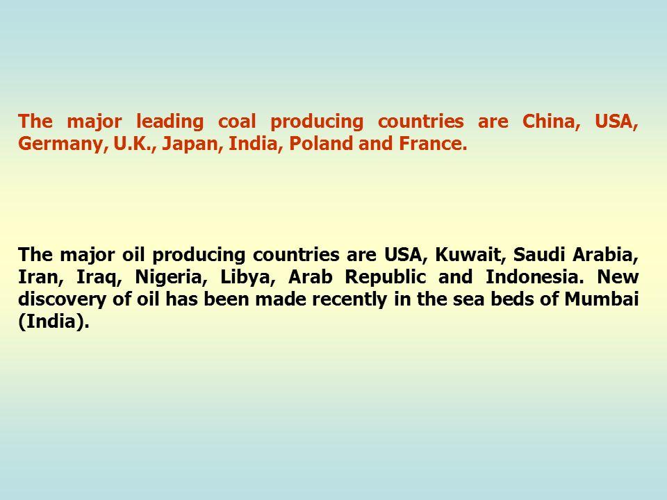 The major leading coal producing countries are China, USA, Germany, U