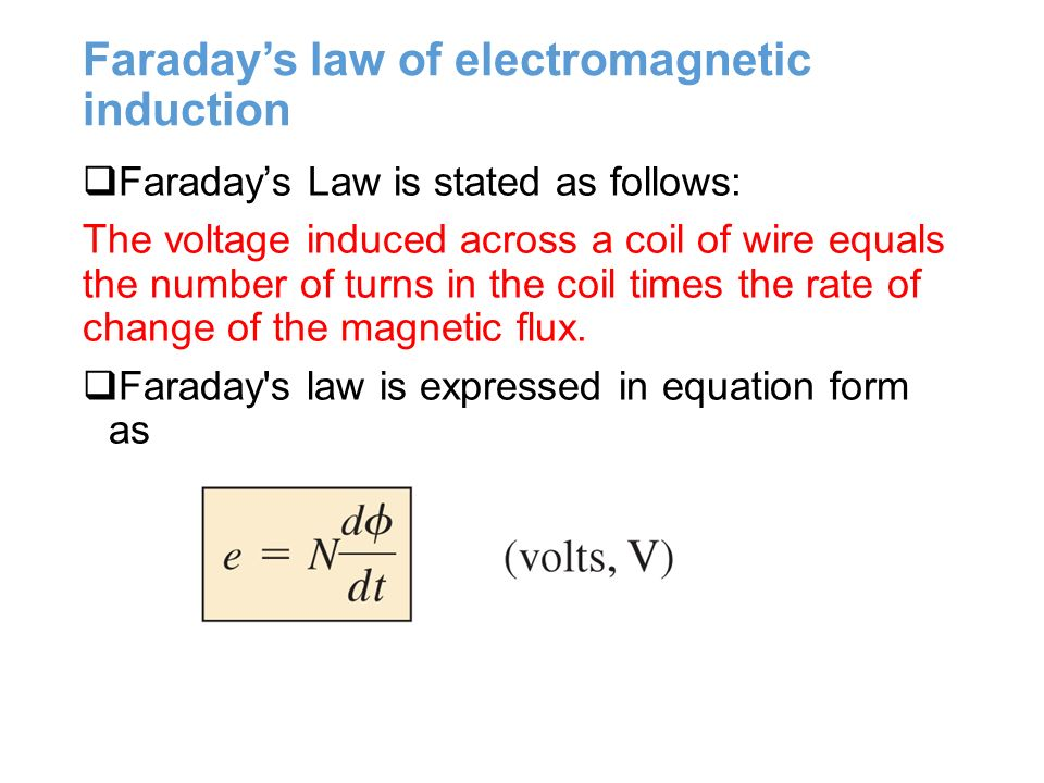 an examination of the equation form of faradays law Physics chapter 21 electromagnetic induction and faraday's law study guide by gabrielgali includes 22 questions covering vocabulary, terms and more quizlet flashcards, activities and games help you improve your grades.