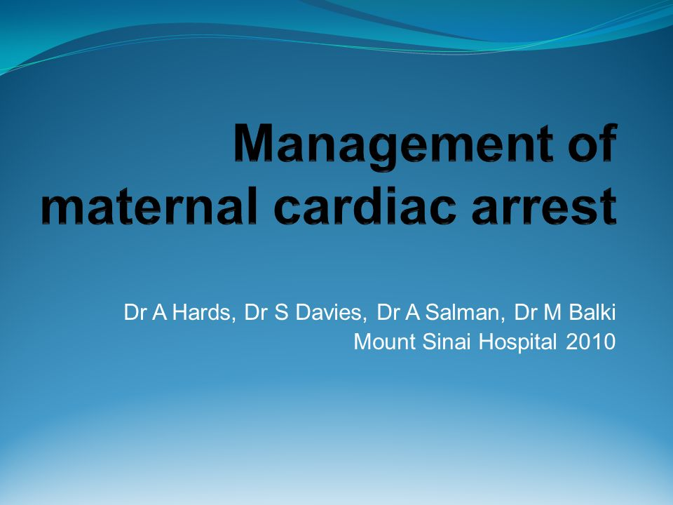 Management of maternal cardiac arrest