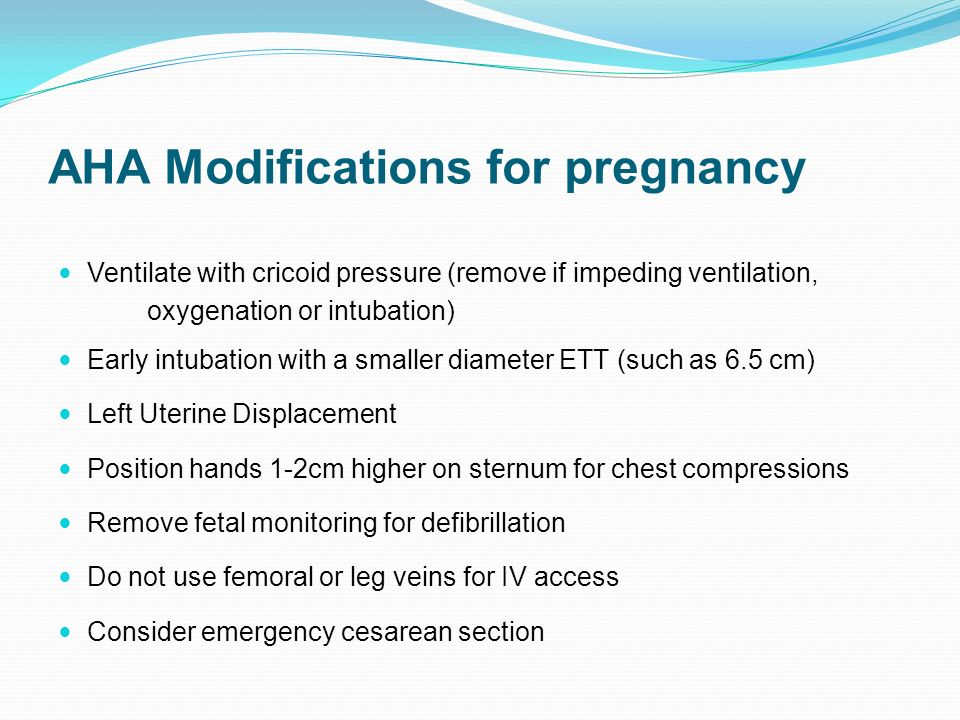 AHA Modifications for pregnancy