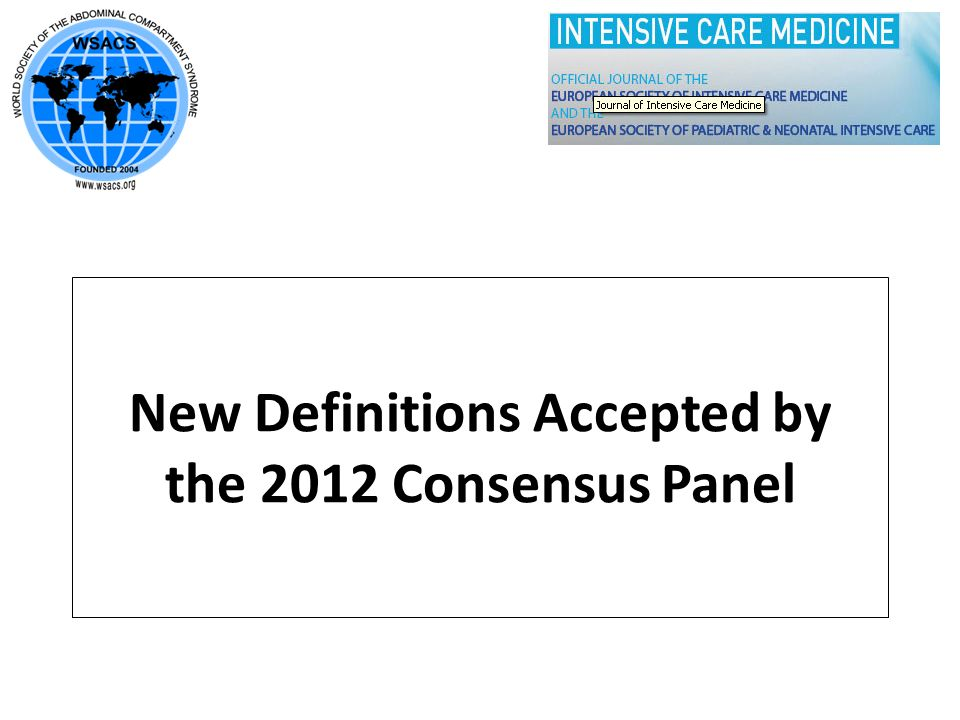 New Definitions Accepted by the 2012 Consensus Panel