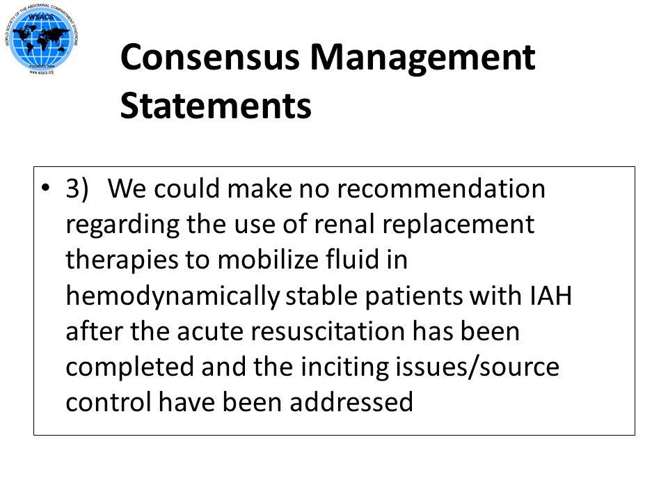 Consensus Management Statements