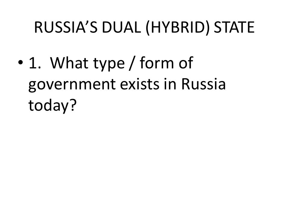 RUSSIA HYBRID / DUAL STATE - ppt video online download