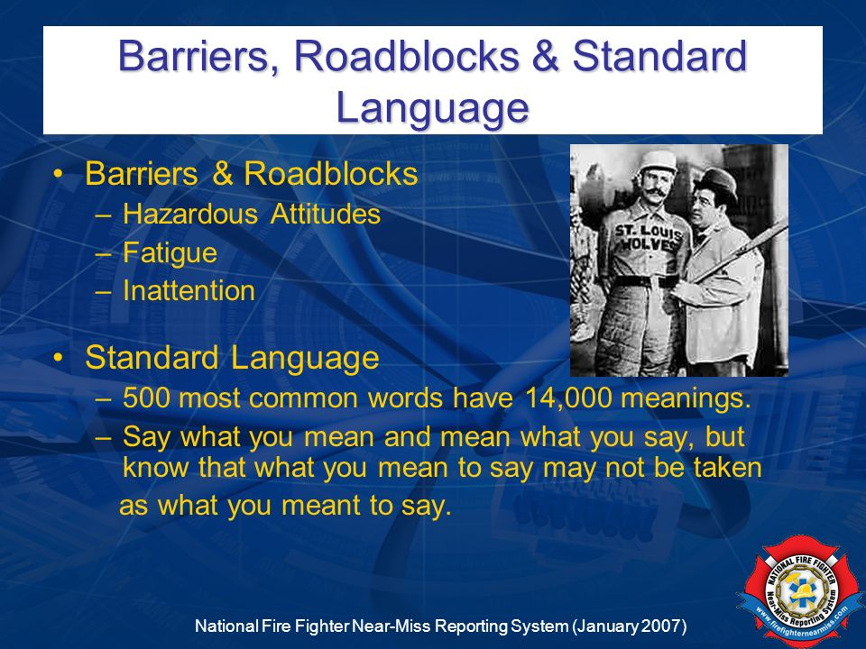Barriers, Roadblocks & Standard Language