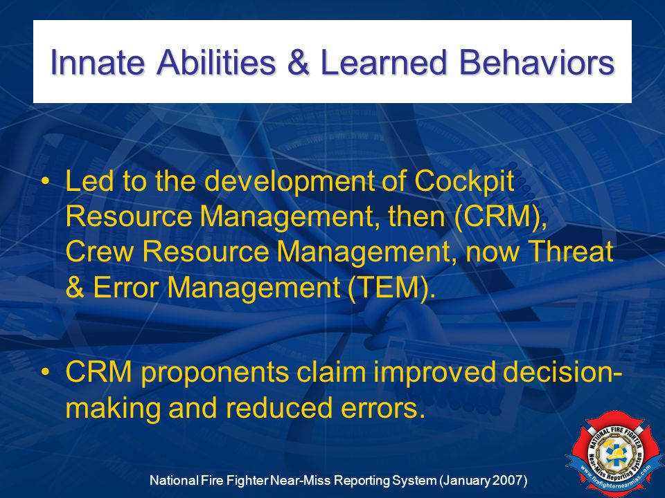Innate Abilities & Learned Behaviors