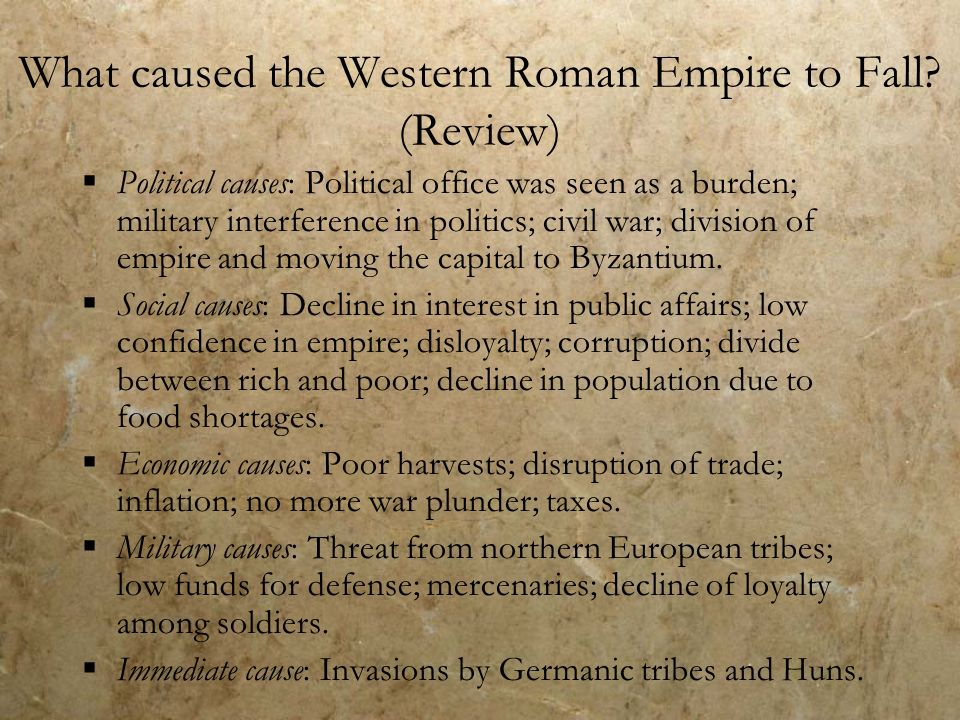 reasons fall western roman empire The gradual process of decline that brought the roman empire to an end  this  is part of the reason behind the long record of imperial assassination plots   the western roman empire was centered around rome, and the.