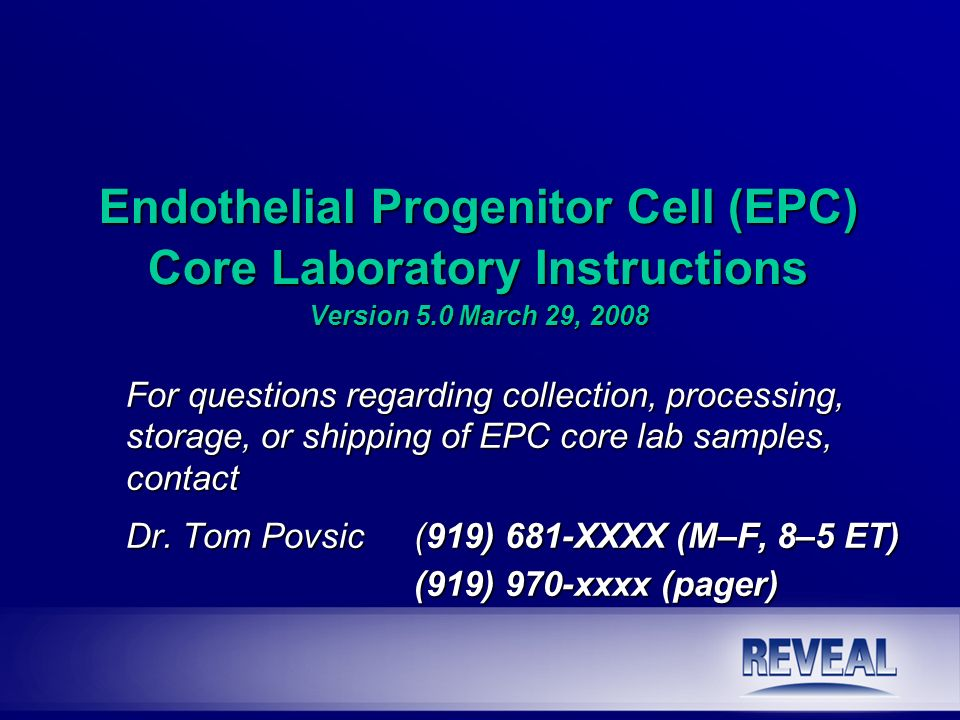 Endothelial Progenitor Cell (EPC) Core Laboratory Instructions Version 5.0 March 29, 2008