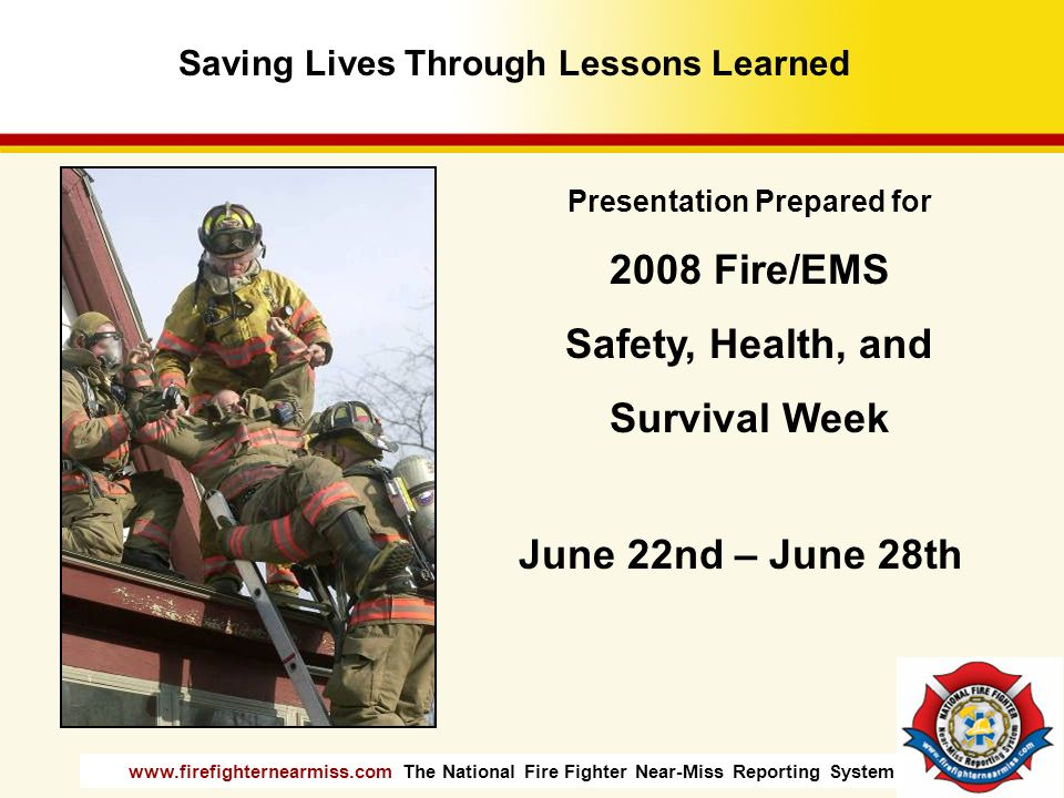 Saving Lives Through Lessons Learned Presentation Prepared for