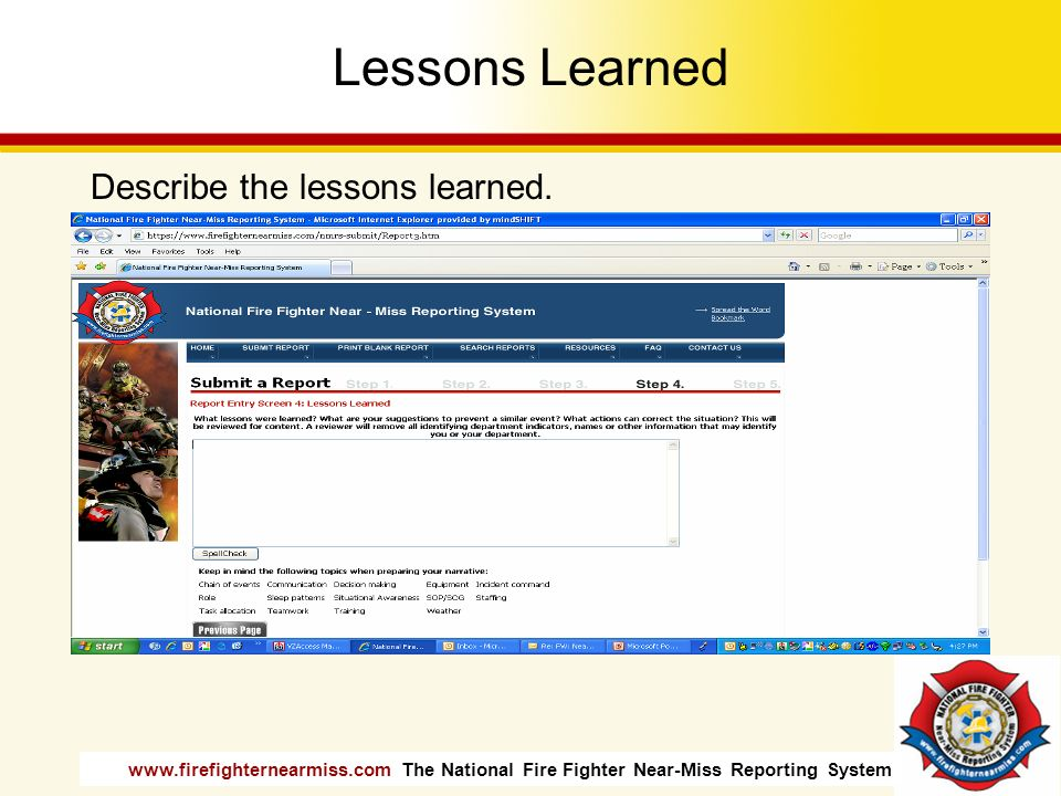 Lessons Learned Describe the lessons learned. Mention memory joggers.
