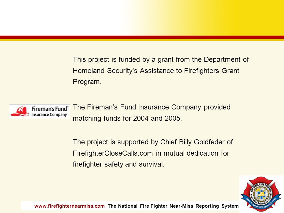 This project is funded by a grant from the Department of Homeland Security's Assistance to Firefighters Grant Program.