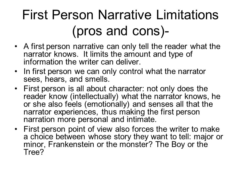 Why Do Authors Use the First Person Narrative Point of View?