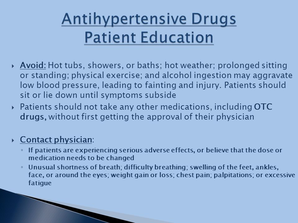 adhd medication should antihypertensive drugs be In the presence of seizures, the drug should be discontinued use cautiously in  patients with hypertension blood pressure should be monitored at appropriate.