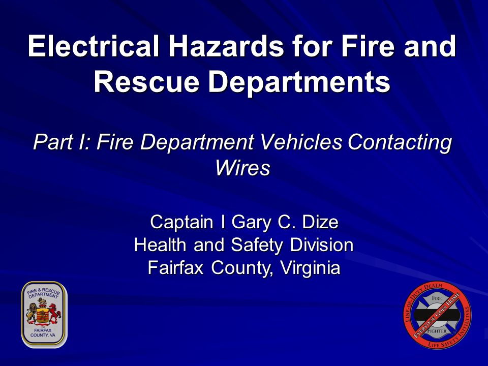 Electrical Hazards for Fire and Rescue Departments Part I: Fire Department Vehicles Contacting Wires
