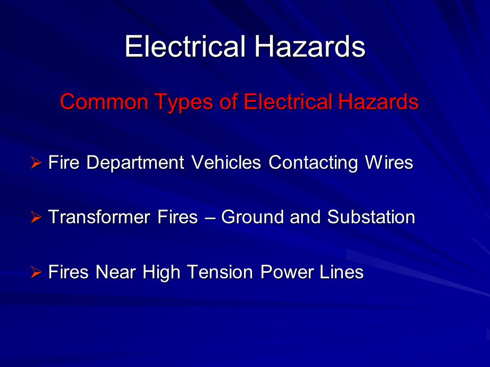 Electrical Hazards Common Types of Electrical Hazards
