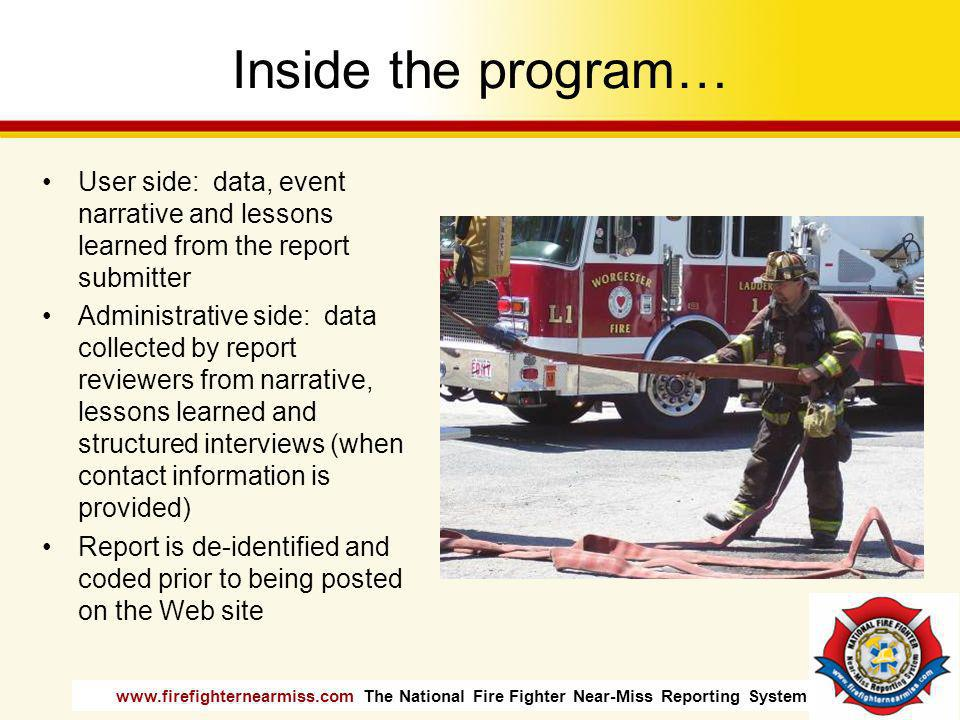 Inside the program… User side: data, event narrative and lessons learned from the report submitter.