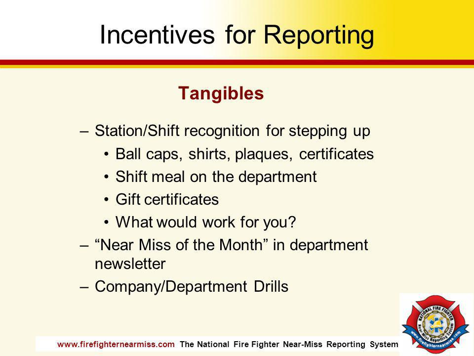 Incentives for Reporting
