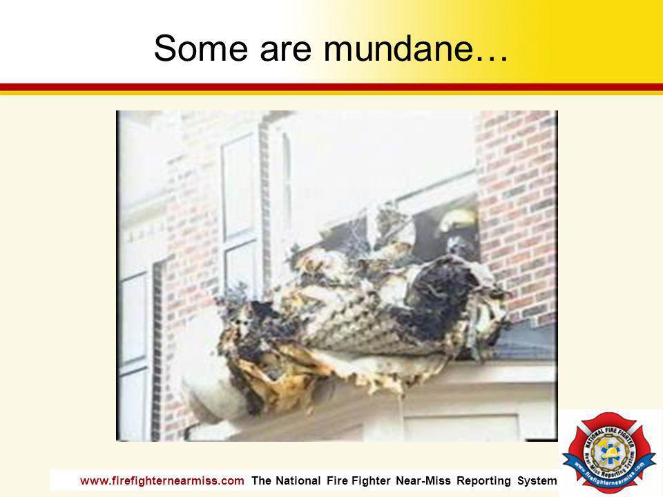 Some are mundane…