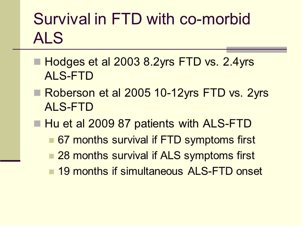Survival in FTD with co-morbid ALS