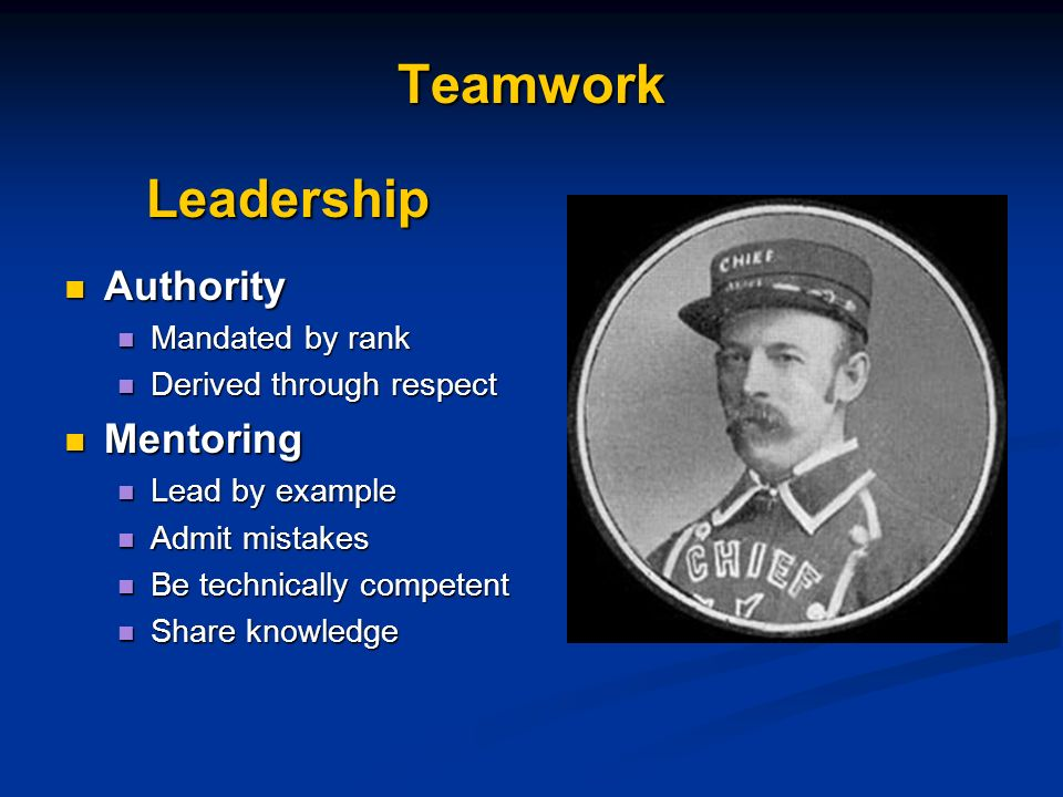 Teamwork Leadership Authority Mentoring Mandated by rank