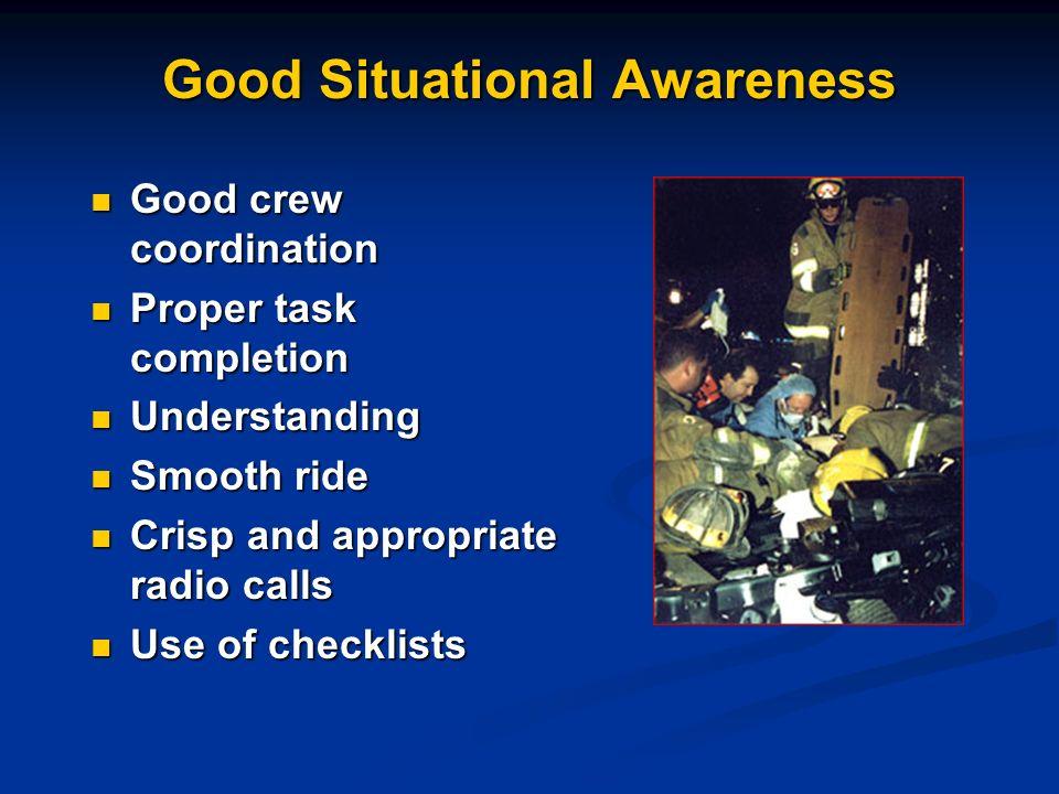 Good Situational Awareness