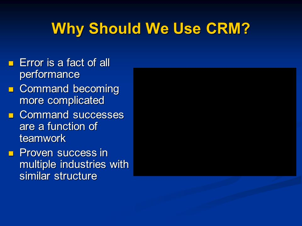 Why Should We Use CRM Error is a fact of all performance