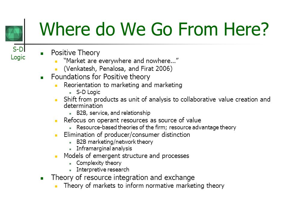 Where do We Go From Here Positive Theory