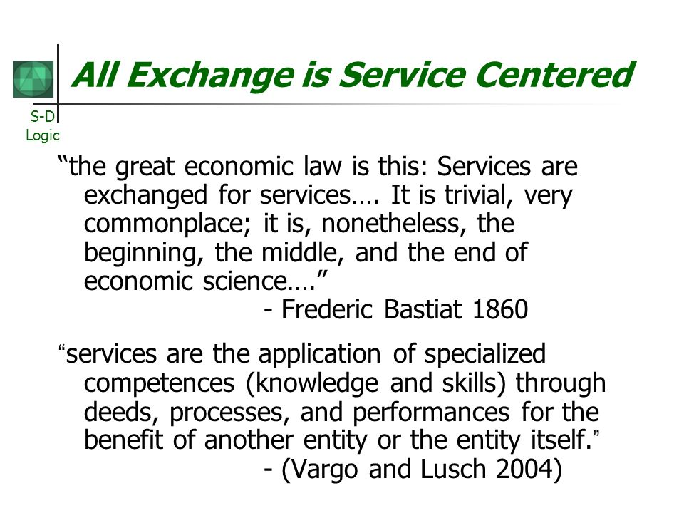 All Exchange is Service Centered
