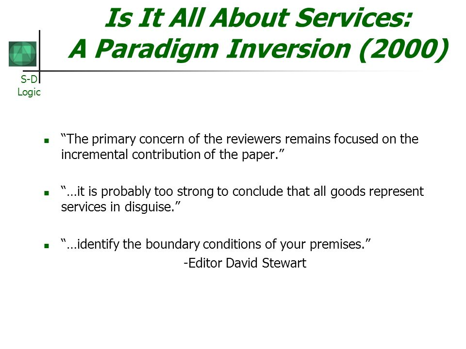 Is It All About Services: A Paradigm Inversion (2000)