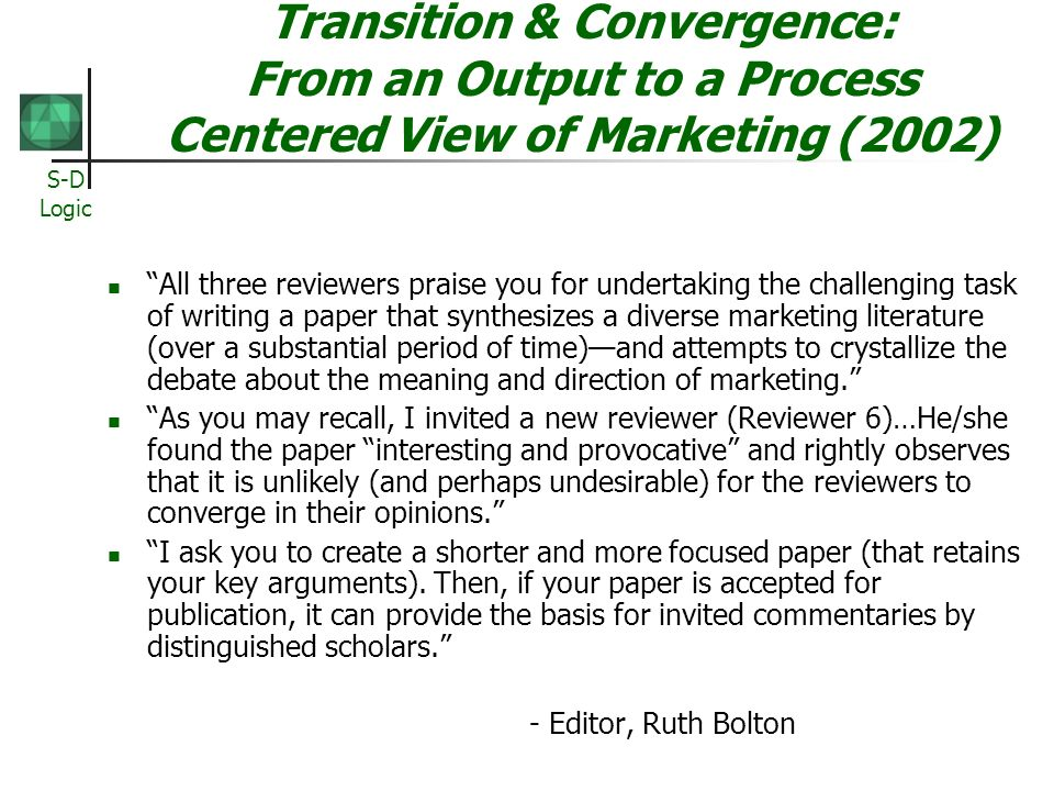Transition & Convergence: From an Output to a Process Centered View of Marketing (2002)