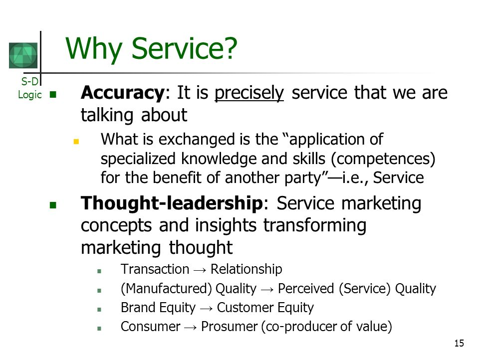 Why Service Accuracy: It is precisely service that we are talking about.