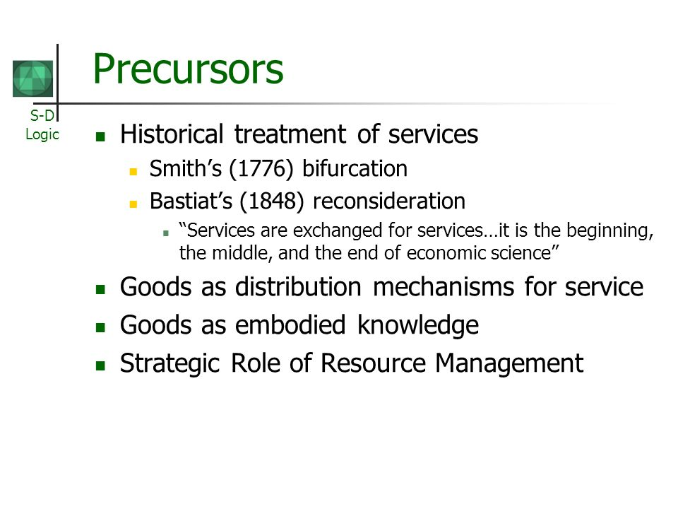 Precursors Historical treatment of services