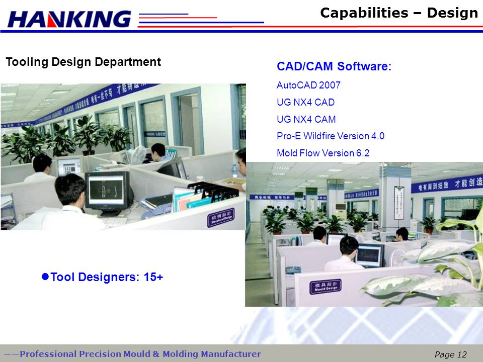 Capabilities – Design Tooling Design Department CAD/CAM Software: