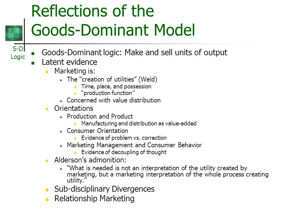 Reflections of the Goods-Dominant Model