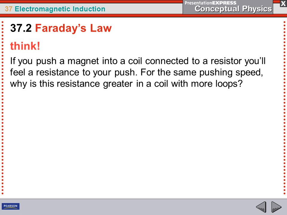 37.2 Faraday's Law think!