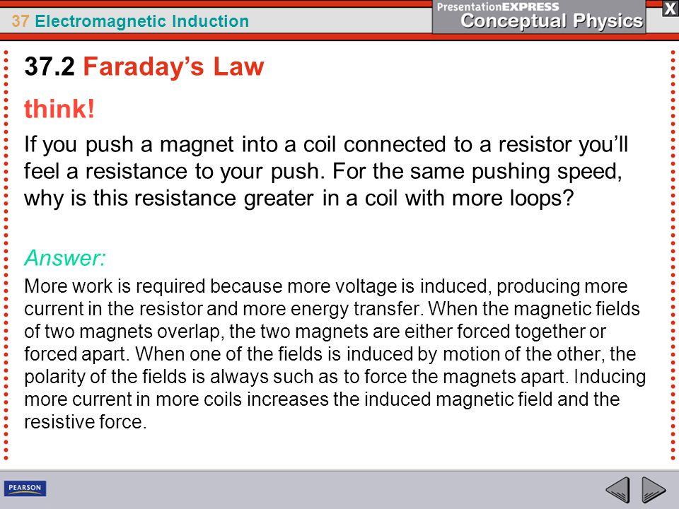 37.2 Faraday's Law think!