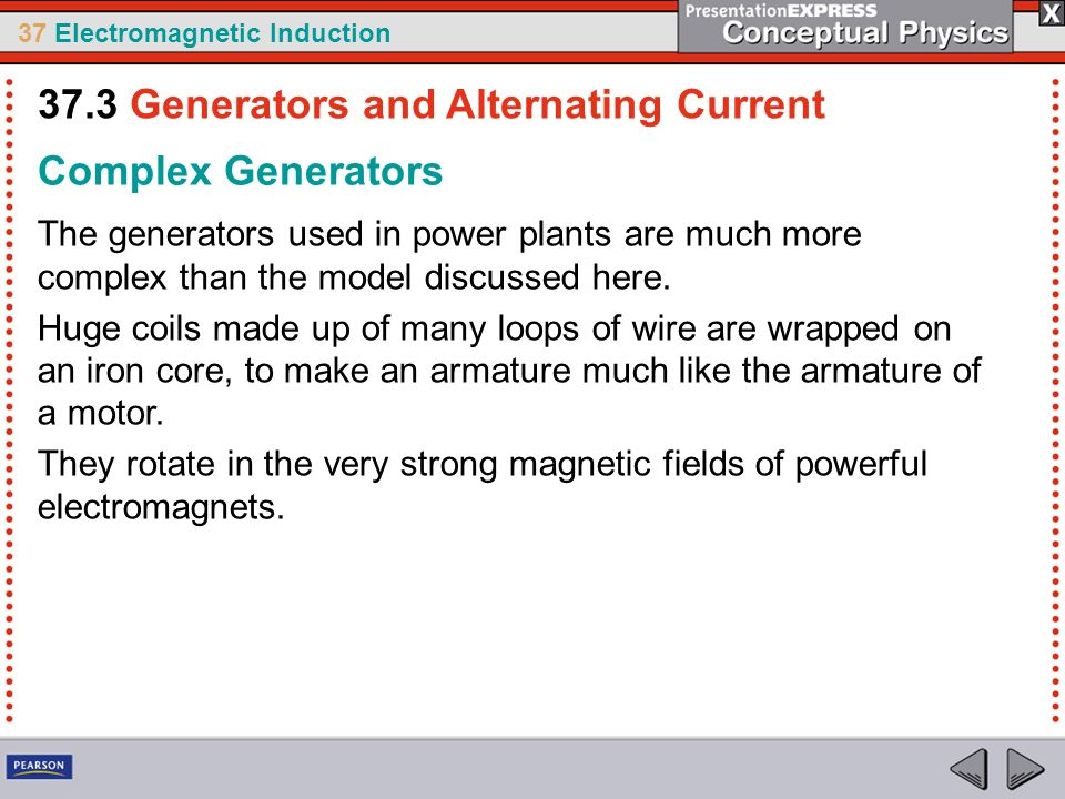 37.3 Generators and Alternating Current